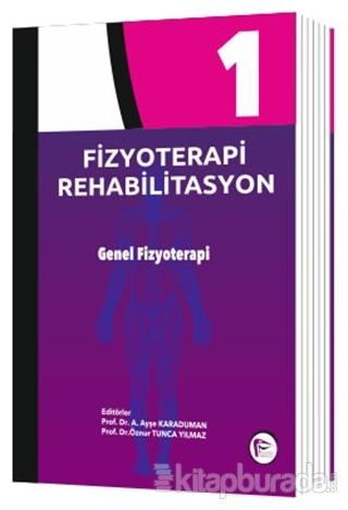 Fizyoterapi Rehabilitasyon 1 (Ciltli)