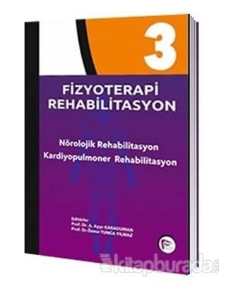 Fizyoterapi Rehabilitasyon 3 (Ciltli)
