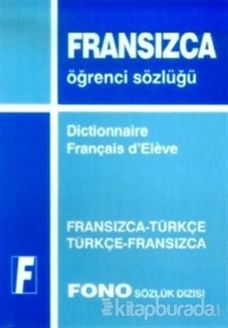 Fransızca / Türkçe - Türkçe / Fransızca Standart Sözlük