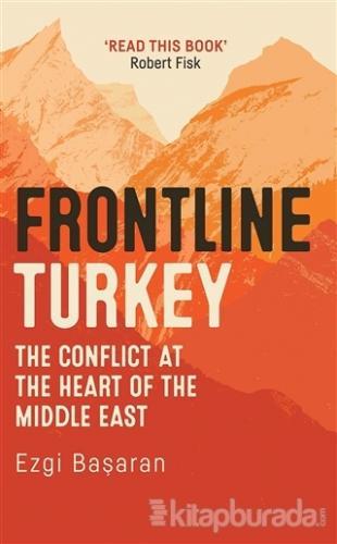 Frontline Turkey (Ciltli)