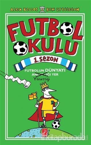 Futbol Okulu 1. Sezon (Ciltli)