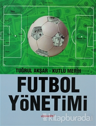 Futbol Yönetimi Tuğrul Akşar