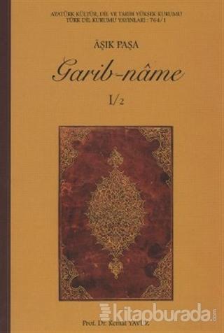 Garib-name (1-2 Cilt)