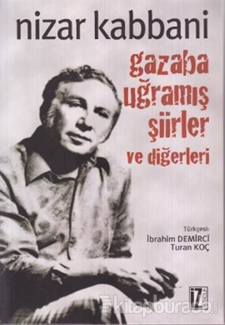 Gazaba Uğramış Şiirler ve Diğerleri