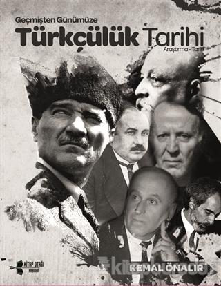 Geçmişten Günümüze Türkçülük Tarihi
