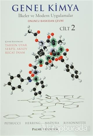 Genel Kimya Cilt: 2 - İlkeler ve Modern Uygulamalar