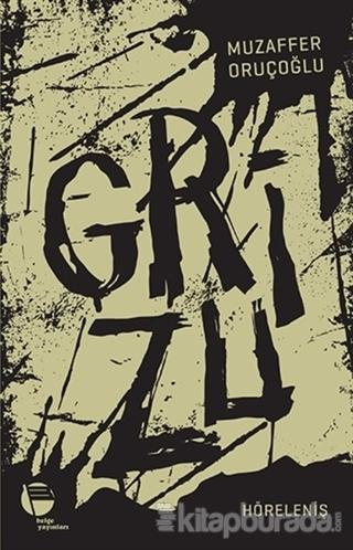 Grizu 4 - Höreleniş