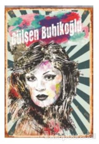 Gülşen Bubikoğu Ahşap Poster 2