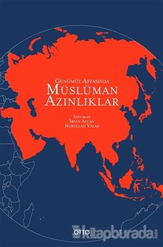 Günümüz Asyasında Müslüman Azınlıklar