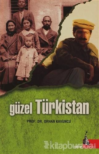 Güzel Türkistan
