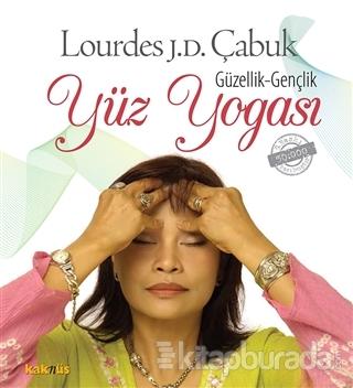 Güzellik - Gençlik: Yüz Yogası