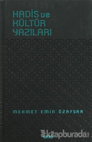 Hadis ve Kültür Yazıları (Ciltli)