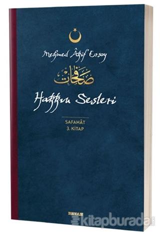 Hakkın Sesleri - Safahat 3. Kitap Mehmed Âkif Ersoy