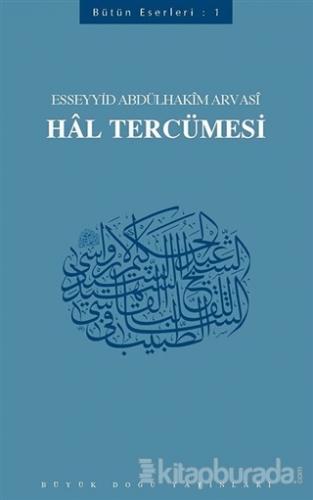 Hal Tercümesi Esseyyid Abdülhakim Arvasi