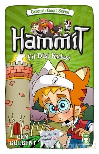 Hammit - Fil Dişi Kulesi