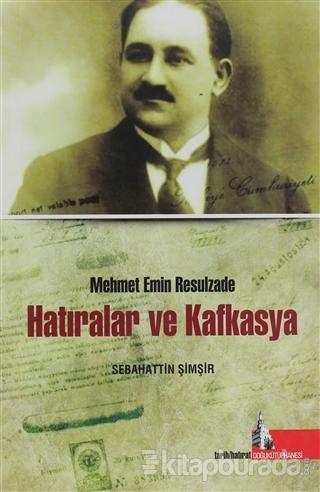 Hatıralar ve Kafkasya
