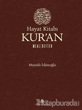 Hayat Kitabı Kur'an Meal Defter %35 indirimli Mustafa İslamoğlu