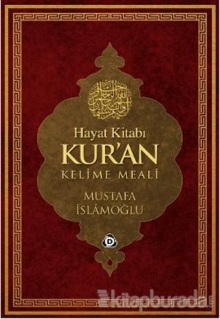 Hayat Kitabı Kur'an Kelime Meal (Rahle Boy) Mustafa İslamoğlu