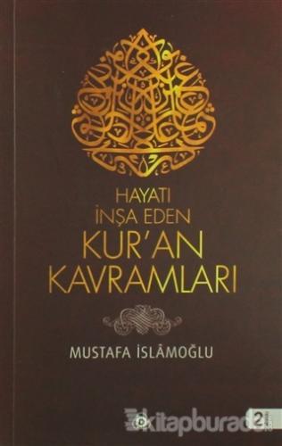 Hayatı İnşa Eden Kur'an Kavramları %30 indirimli Mustafa İslamoğlu