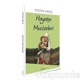 Hayatın Mucizeleri Stefan Zweig
