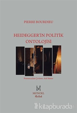 Heidegger'in Politik Ontolojisi