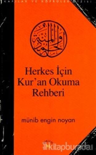 Herkes İçin Kur'an Okuma Rehberi