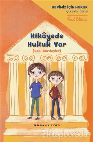 Hikayede Hukuk Var (Ciltli)