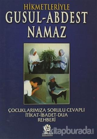 Hikmetleriyle Gusul - Abdest - Namaz