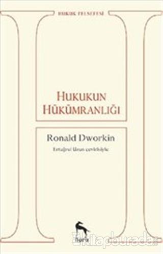 Hukukun Hükümranlığı Ronald Dworkin