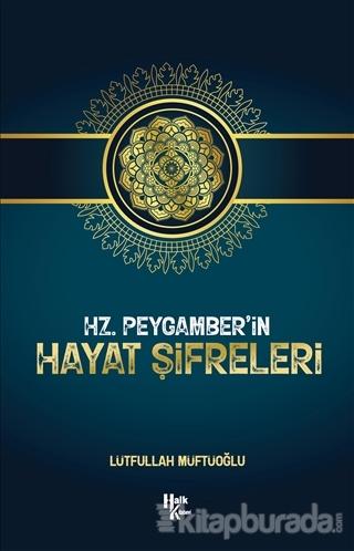 Hz. Peygamber'in Hayat Şifreleri