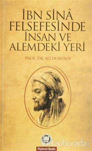 İbn Sina Felsefesinde İnsan ve Alemdeki Yeri