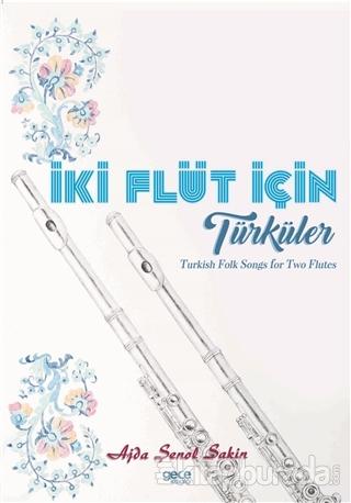 İki Flüt İçin Türküler