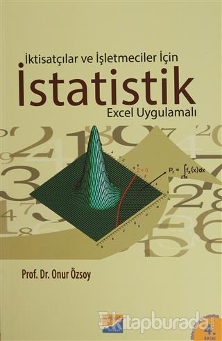 İktisatçılar ve İşletmeciler İçin İstatistik (Excel Uygulamalı)