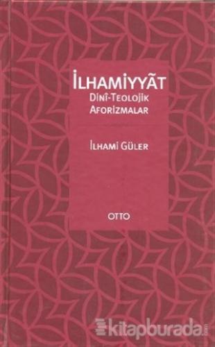 İlhamiyyat (Ciltli)