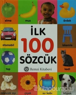 İlk 100 Sözcük (Küçük Boy) (Ciltli)