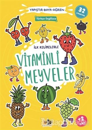İlk Kelimelerle Vitaminli Meyveler - Yapıştır-Boya-Öğren