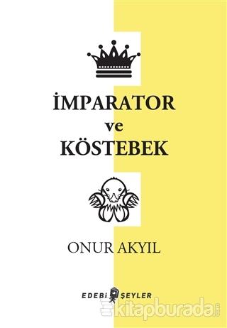 İmparator ve Köstebek Onur Akyıl