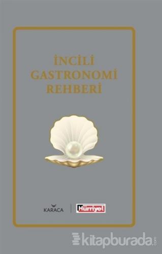 İncili Gastronomi Rehberi