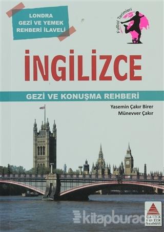 İngilizce Gezi ve Konuşma Rehberi