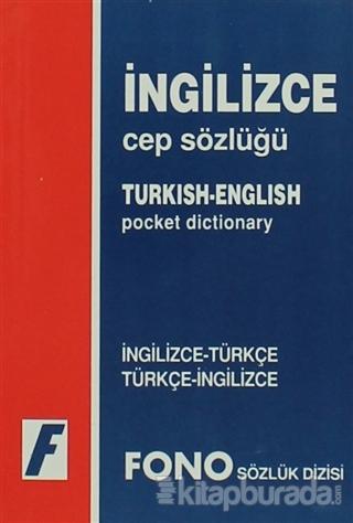 İngilizce / Türkçe - Türkçe / İngilizce Cep Sözlüğü
