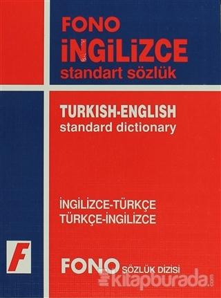 İngilizce / Türkçe - Türkçe / İngilizce Standart Sözlük