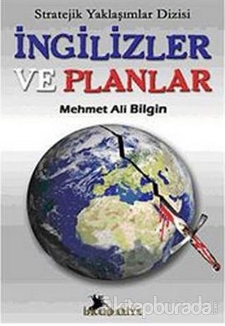 İngilizler ve Planlar