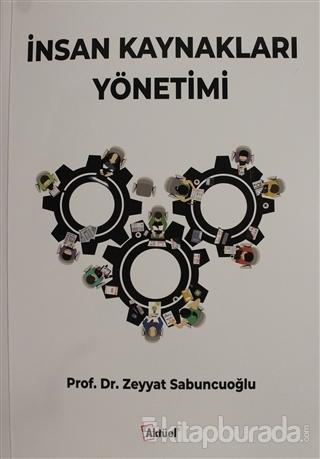 İnsan Kaynakları Yönetimi Zeyyat Sabuncuoğlu