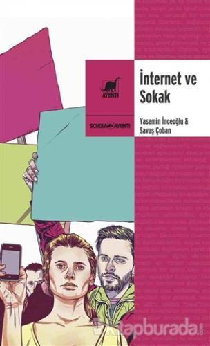 İnternet ve Sokak