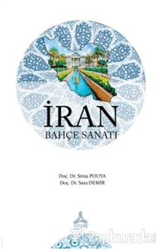 İran Bahçe Sanatı Sara Demir