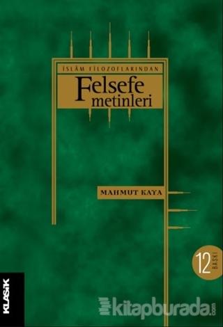 İslam Filozoflarından Felsefe Metinleri