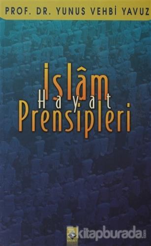 İslam Hayat Prensipleri