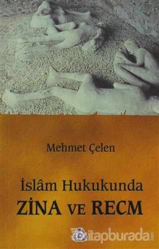 İslam Hukukunda Zina ve Recm