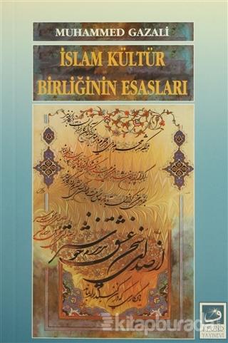 İslam Kültür Birliğinin Esasları %35 indirimli Muhammed Gazali