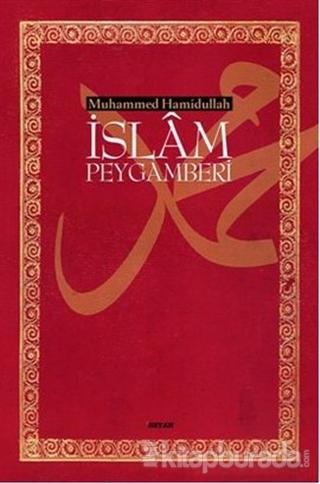 İslam Peygamberi (Ciltsiz) (13,5x21) Muhammed Hamidullah